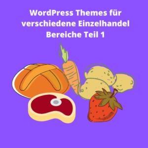 """Neue  Blogserie """"WordPress für den Einzelhandel""""  hat auf WordPressworker begonnen."""